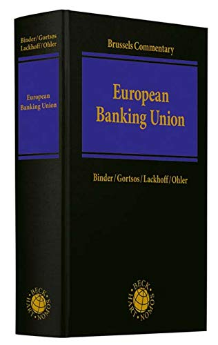 Brussels Commentary on the European Banking Union
