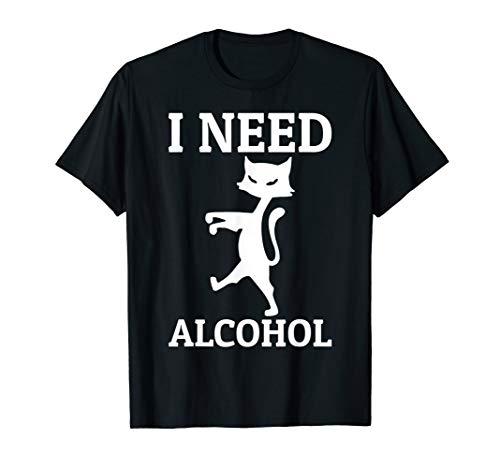 Kater Braucht Alkohol - Ich Brauche Alkohol T-Shirt