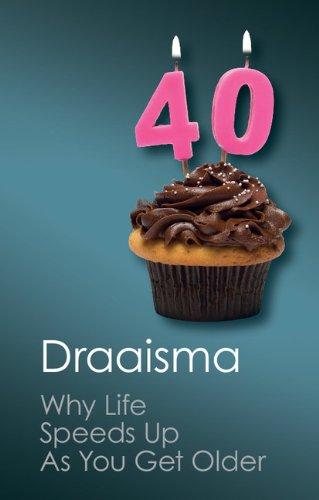 Why Life Speeds Up As You Get Older (Canto Classics) por Douwe Draaisma
