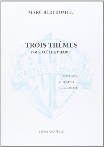 Trois Themes pour flute et harpe