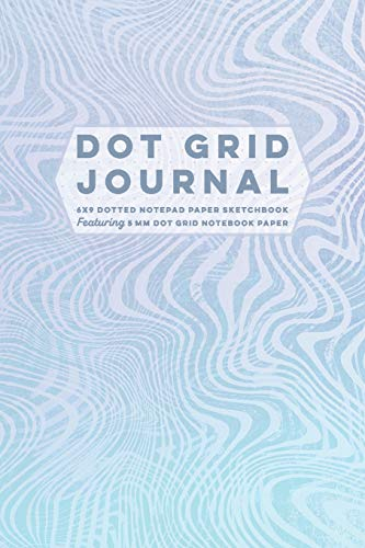 Dot Grid Journal 6x9 Dotted Notepad Paper Sketchbook Featuring 5 mm Dot Grid Notebook Paper: Blank Dot Matrix Composition Book, Planner Agenda & ... for Creative Writing and Planning, Band 18)