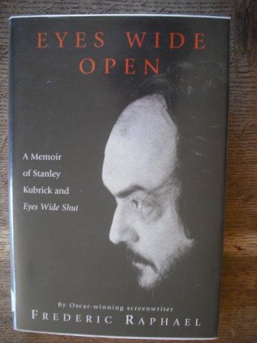 Eyes Wide Open: A Memoir of Stanley Kubrick and Eyes Wide Shut (Cinéma) Wide Cinema