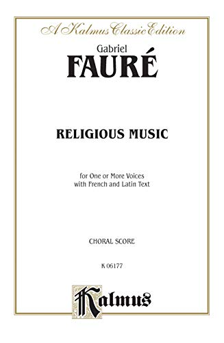 Religious Music: Cantique De Jean Racine; Other Short Choral Works for Treble or Mixed Voices