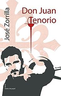 Don Juan Tenorio par  José Zorrilla y Moral
