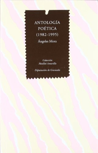 Antología poética por Ángeles Mora Fragoso