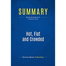 Summary: Hot, Flat and Crowded: Review and Analysis of Friedman's Book (English Edition)
