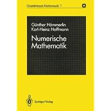 Numerische Mathematik (Grundwissen Mathematik)