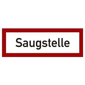 """"""" Saugstelle """" Brandschutzzeichen Hinweiszeichen Alu"""