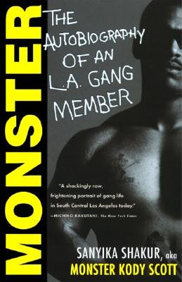 by Sanyika Shakur (Author)Monster: The Autobiography of an L.A. Gang Member (Paperback)