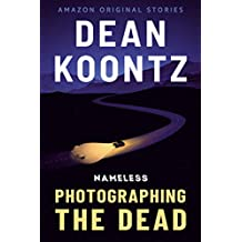 Photographing the Dead (Nameless Book 2)