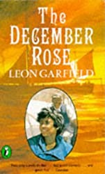 The December Rose (Puffin Story Books) by Leon Garfield (1986-03-13)