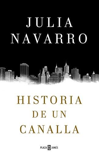 Historia de un canalla eBook: Navarro, Julia: Amazon.es: Tienda Kindle