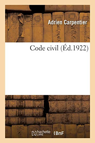 Code civil par Adrien Carpentier