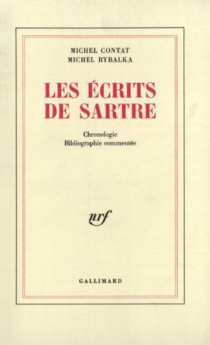 Les Écrits de Sartre - Chronologie, bibliographie commentée