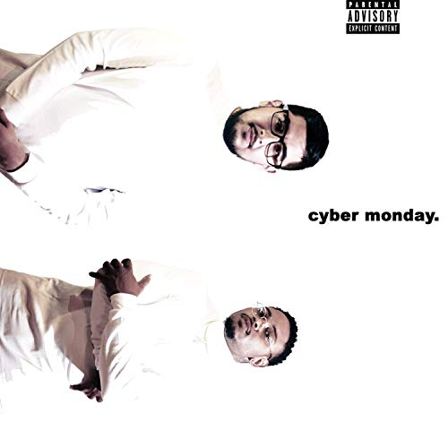 Cyber Monday [Explicit]