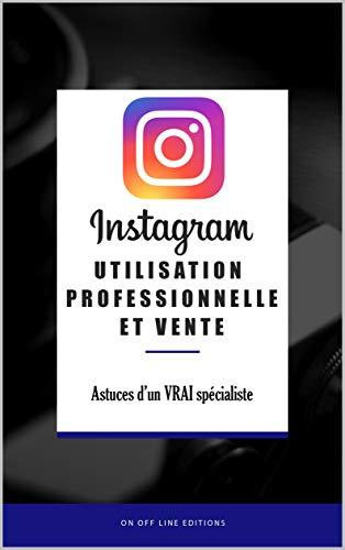 Instagram - Utilisation professionnelle et Vente par PITAC