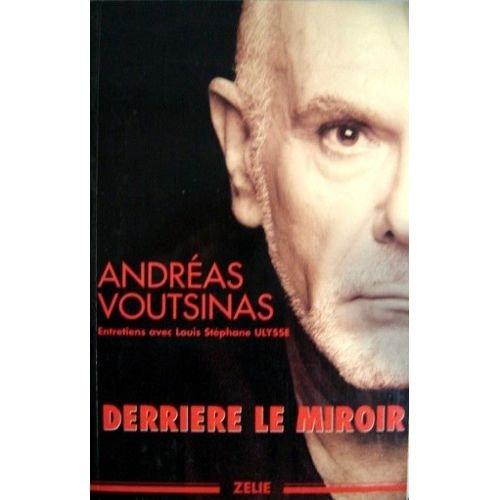 Derrière le miroir : Entretiens avec Louis-Stéphane Ulysse par Louis-Stéphane Ulysse