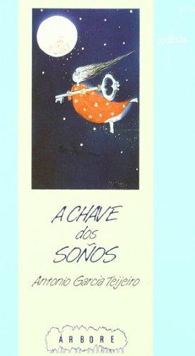A chave dos soños (Árbore) por Antonio García Teijeiro