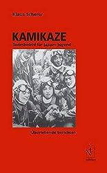 Kamikaze: Todesbefehl für Japans Jugend. Überlebende berichten
