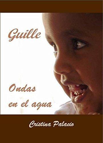Guille. Ondas en el agua (Hijos del corazón nº 2) por Cristina Palacio