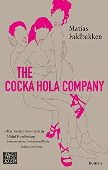 The Cocka Hola Company: Roman (German Edition) by [Faldbakken, Matias]