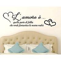 Adesivi murali frasi in italiano Amore Adesivo Murale Wall Stickers Frase Citazione Adesivi Murali Decorazione interni amore è quella parte di follia Misura 120 x 34 CM