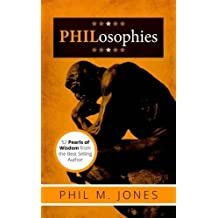 Philosophies by Phil M Jones (2016-07-25)