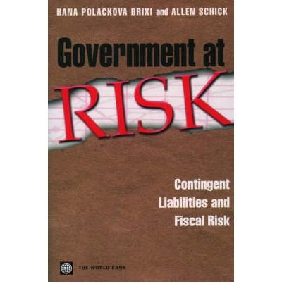 government-at-risk-contingent-liabilities-and-fiscal-risk-world-bank-publication-paperback-common