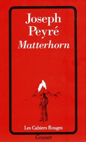 Matterhorn (Les Cahiers Rouges) par Joseph Peyré