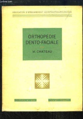 Orthopédie Dento-Faciale.