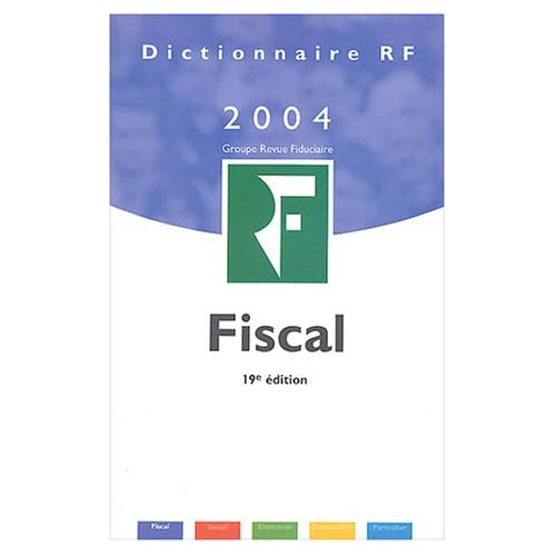 Dictionnaire fiscal 2004