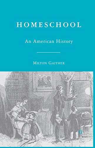 Homeschool: An American History (English Edition) por M. Gaither