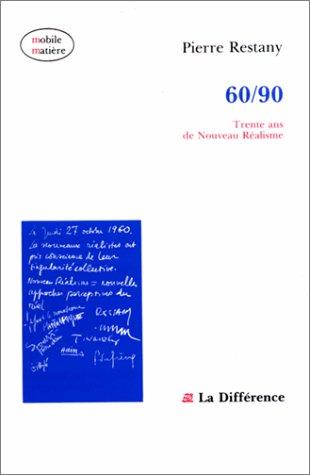 60/90 : Trente ans de nouveau réalisme