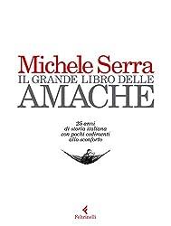 """Dal 1992 al 2017 Michele Serra, prima dalle pagine dell'""""Unità"""" con la rubrica Che tempo fa, poi da quelle della """"Repubblica"""" con le sue amache, ci ha abituato ogni giorno a un suo corsivo. Per ridere, per riflettere, per lasciarci appesi una domanda..."""
