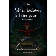 Petites histoires à faire peur.... Mais pas trop par Frédéric Livyns