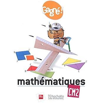 Gagné ! Mathématiques CM2 Elève - RCI
