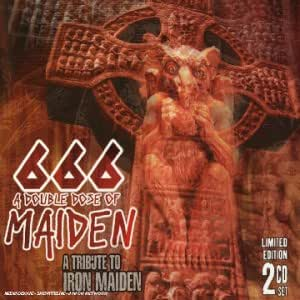 666 - A Double Dose Of Maiden - A Tribute To Iron Maiden
