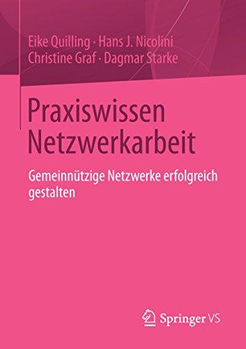 Praxiswissen Netzwerkarbeit: Gemeinnützige Netzwerke erfolgreich gestalten