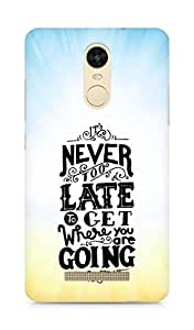 AMEZ never to late to reach where you are going Back Cover For Xiaomi Redmi Note 3