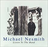 Songtexte von Michael Nesmith - Listen to the Band