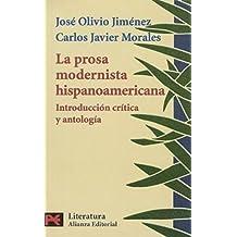La prosa modernista hispanoamericana: introducción crítica y antología (El Libro De Bolsillo - Literatura)
