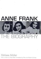 Anne Frank: A Biography
