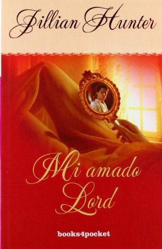 Mi amado lord (Books4pocket romántica) por Jillian Hunter