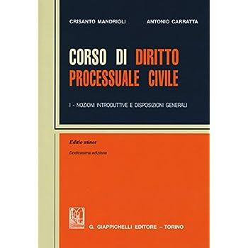 Corso Di Diritto Processuale Civile. Ediz. Minore: 1