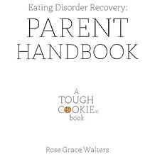 Eating Disorders: Parent Handbook