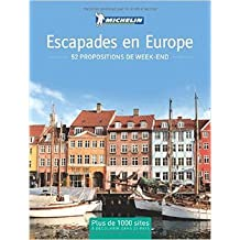 Escapades en Europe : 52 propositions de week-end de Amaury de Valroger,Camille Bouvet,Collectif ( 14 novembre 2014 )