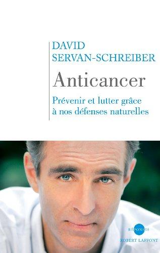 Anticancer : Prévenir et lutter grâce à nos défenses naturelles