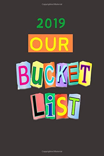 2019 Our Bucket List: A Journal por Leaf Star Press