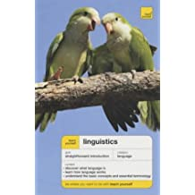 Teach Yourself Linguistics New Edition (Teach Yourself Languages)