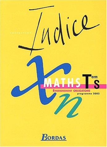 Maths Terminale S. Enseignement obligatoire, programme 2002